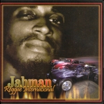 Jahman - Reggae International