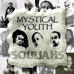 Mystical Youths - Souljahs