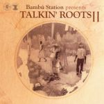 Various Artists - Talkin' Roots II