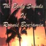 Ronnie Benjamin - The Early Sounds Of Ronnie Benjamin
