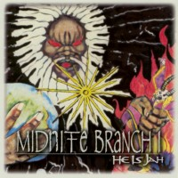 Midnite Branch I - He Is Jah