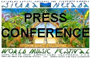 Sabbattical Ahdah - Sierra Nevada World Music Festival Press Conference