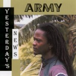 Army - Yesterday's News